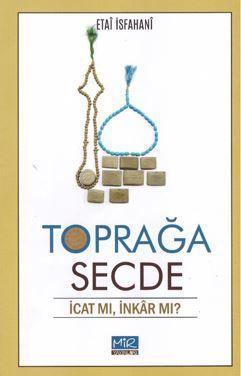 Toprağa Secde / İcat Mı, İnkar Mı? PDF Kitap İndir