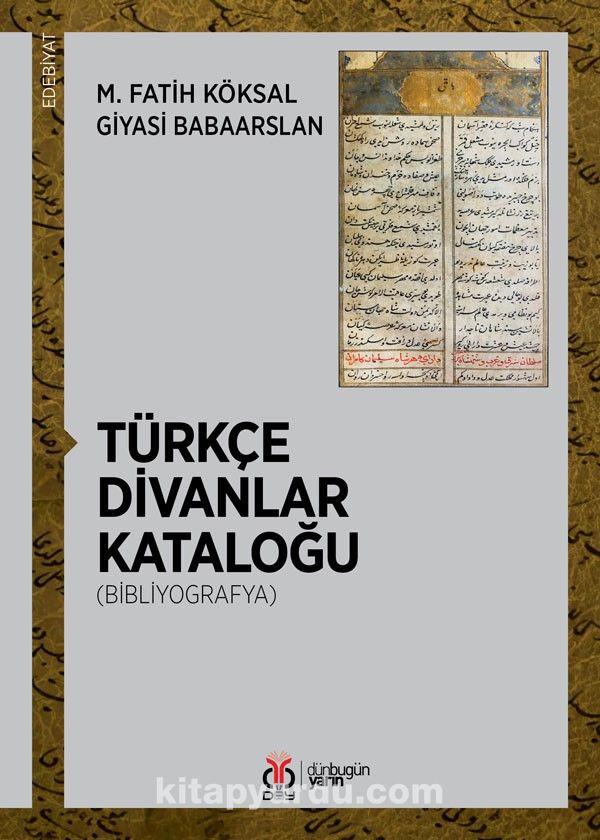 Türkçe Divanlar Kataloğu (Bibliyografya) PDF Kitap İndir